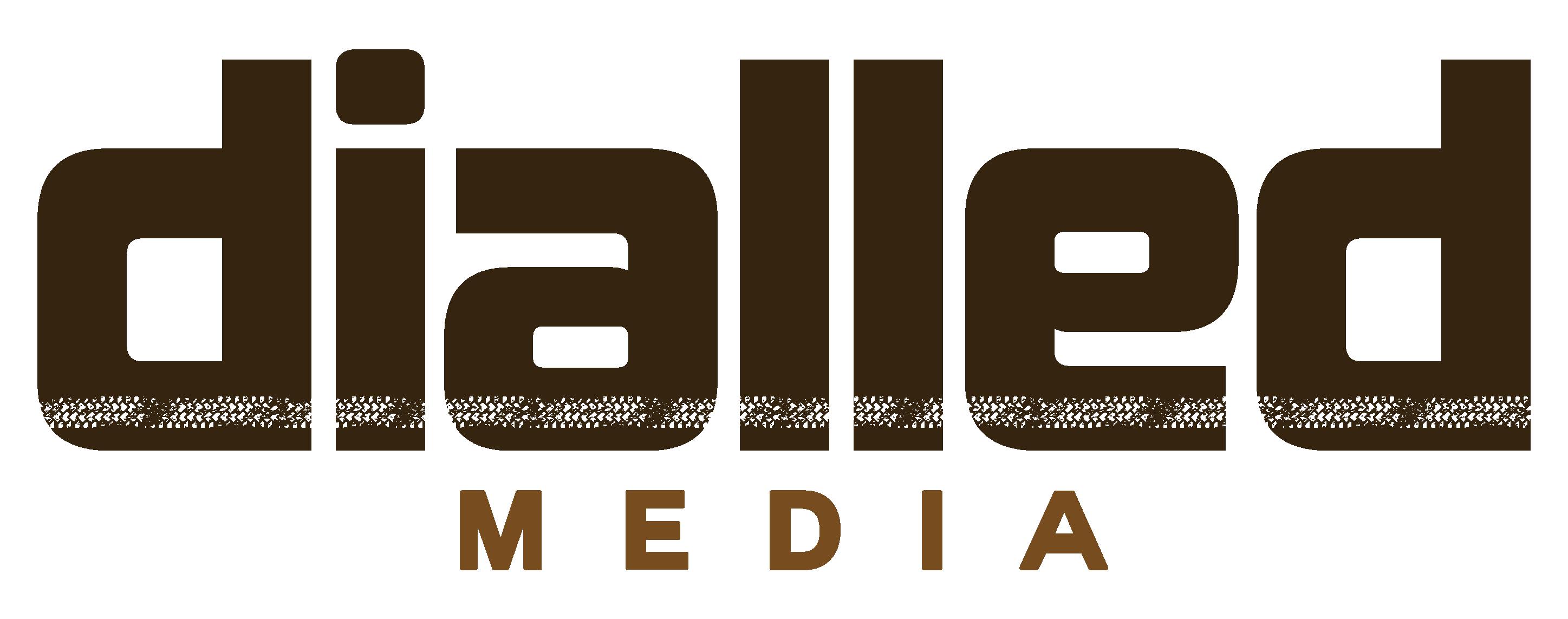 Dialled Media
